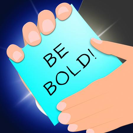 daring: Be Bold Message Showing Daring 3d Illustration