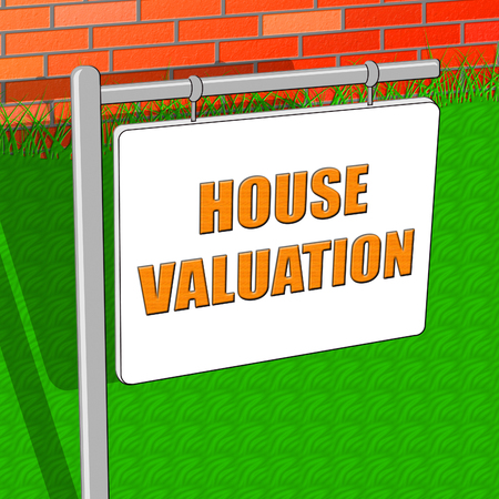valuation: Property Valuation Indicating House Prices 3d Illustration Stock Photo