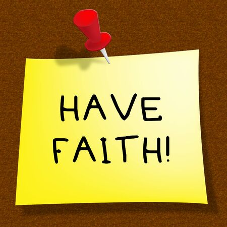 Have Faith Message Shows Believe In Yourself 3d Illustration Stock Photo