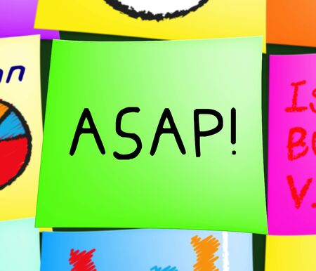immediately: Asap Note Represents Do Quickly 3d Illustration