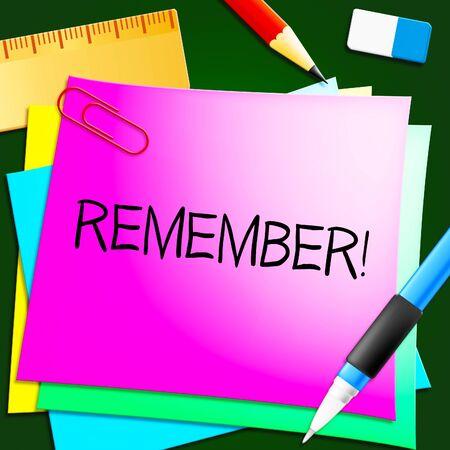Remember Means Dont Forget It 3d Illustration