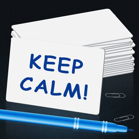 loosen: Keep Calm Card Showing Relaxing 3d Illustration
