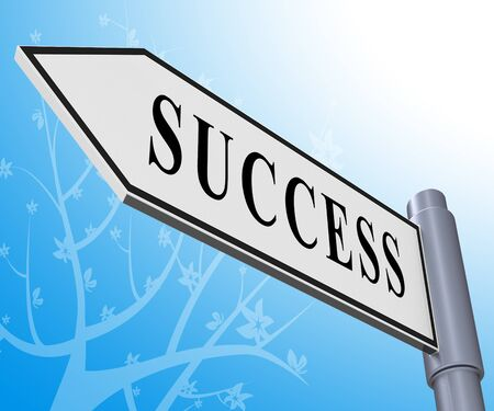 Success Road Sign Meaning Triumphant Victory 3d Illustration