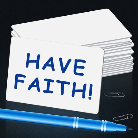 Have Faith Card Showing Believe In Yourself 3d Illustration