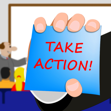 Take Action Message Showing Doing 3d Illustration