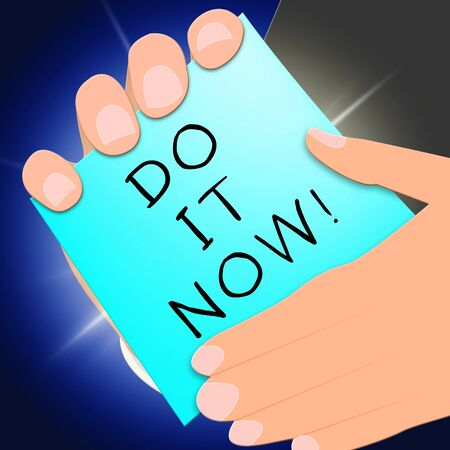 Do It Now Message Showing Doing 3d Illustration