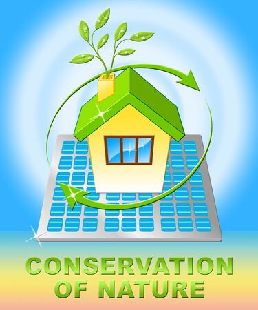 Conservation Of Nature House Displays Conserve 3d Illustration Stock Photo