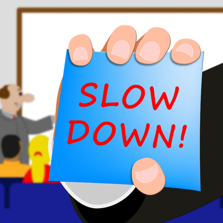 Slow Down Message Meaning Slower 3d Illustration