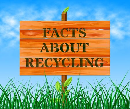 Facts About Recycling Sign Means Recycle Info 3d Illustration Reklamní fotografie