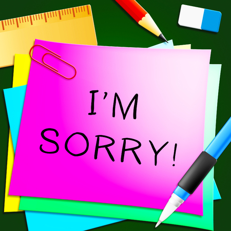Sorry Note Representing Regret And Apology 3d Illustration