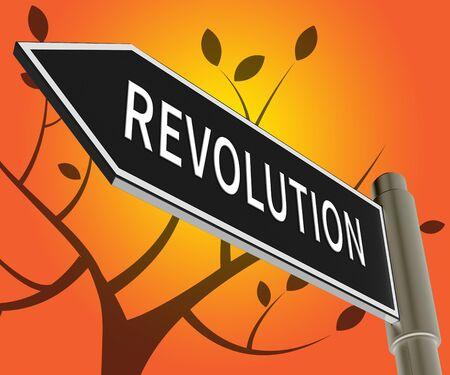 Revolution Road Sign Meaning Regime Change 3d Illustration