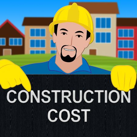 Construction Cost Sign Meaning Building Costs 3d Illustration