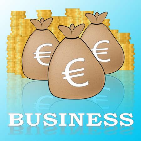 Euro Business Sacks Means Biz In Europe 3d Illustration