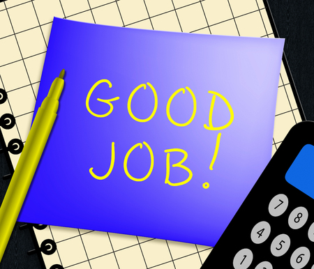 Good Job Note Displays Well Done 3d Illustration Stock Illustration - 79713752