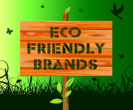 Eco Friendly Brands Sign Means Green Trademark 3d Illustration Stock Photo