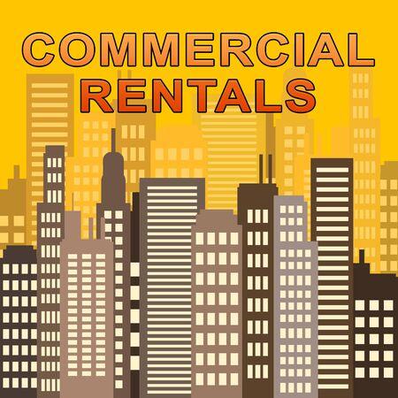 rentals: Commercial Rentals Skyscrapers Describes Real Estate Offices 3d Illustration