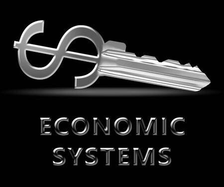 Economic Systems Key Meaning Financial Network 3d Illustration Stock Photo
