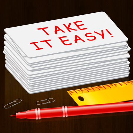 Take It Easy Cards Indicating to Relax 3d Illustration Stock Photo