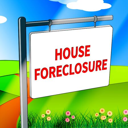 House Foreclosure Showing Repossession And Sale 3d Illustration