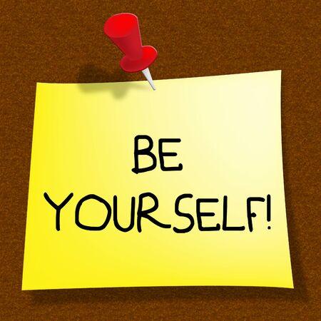 Be Yourself 메시지 의미 Act 보통의 3D 일러스트레이션 스톡 콘텐츠
