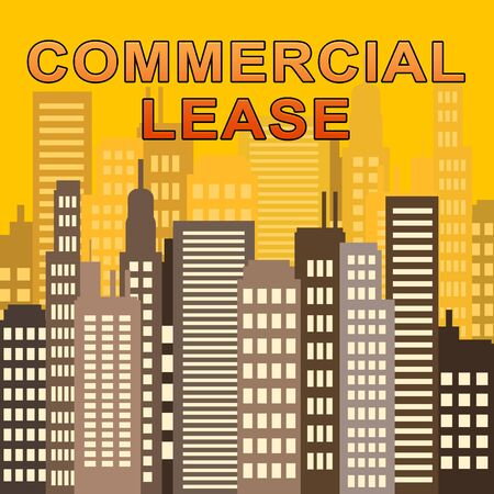 Commercial Lease Skyscrapers Describes Real Estate Offices 3d Illustration Stock Photo