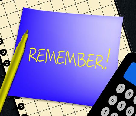 Remember Note Displays Dont Forget It 3d Illustration