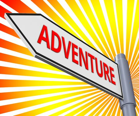 Adventure Road Sign Meaning Thrilling Activity 3d Illustration