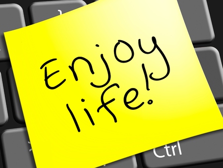 Enjoy Life Note Representing Cheerful 3d Illustration Stock Photo