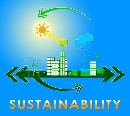 sustained: Sustainability Town Meaning Eco Recycling 3d Illustration