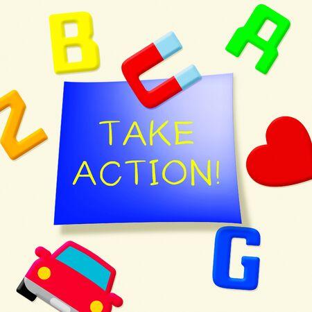Take Action Message Fridge Magnets Showing Doing 3d Illustration
