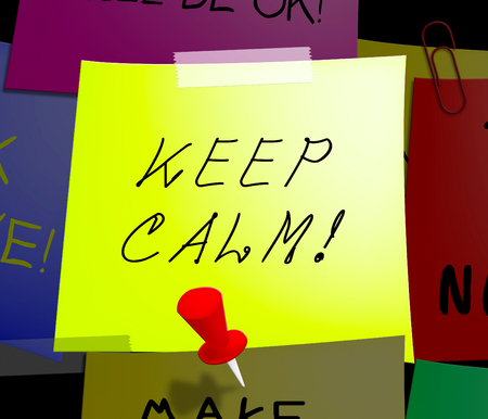 loosen: Keep Calm Note Displays Staying Relaxed 3d Illustration Stock Photo