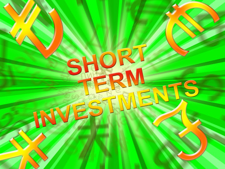 Short Term Investment Symbols Means Savings 3d Illustration