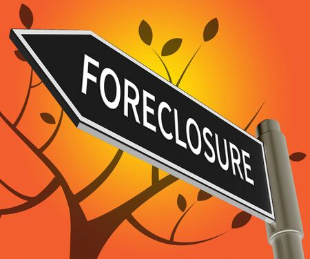 House Foreclosure Road Sign Meaning Repossession And Sale 3d Illustration