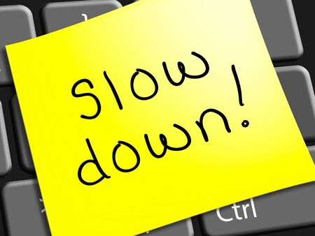 Slow Down Note Representing Going Slower 3d Illustration