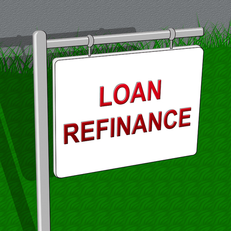 refinancing: Loan Refinance Showing Equity Mortgage 3d Illustration