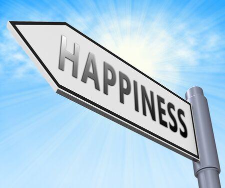 happier: Happiness Road Sign Meaning Happier Joyful 3d Illustration Stock Photo