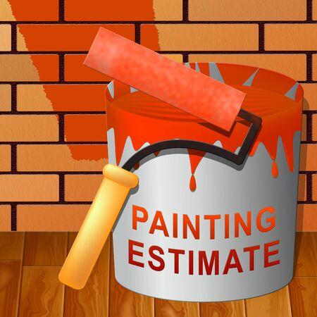 Painting Estimate Paint Means Renovation Quote 3d Illustration