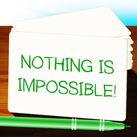 Nothing Is Impossible Message Note 3d Illustration