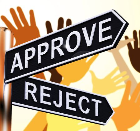 Approve Reject Signpost Shows Decision To Accept 3d Illustration Stock Photo