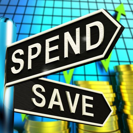 Spend Or Save Signpost Shows Budget Finance 3d Illustration Stock Photo