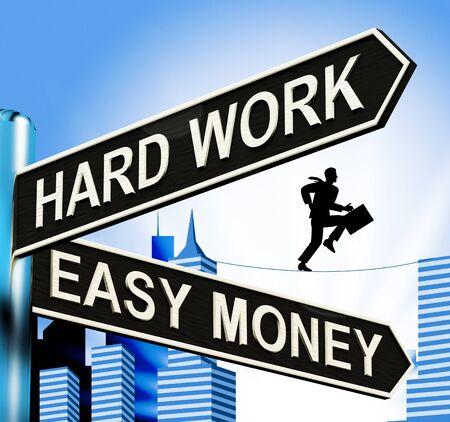 Hard Work Easy Money Signpost Showing Business 3d Illustration Reklamní fotografie