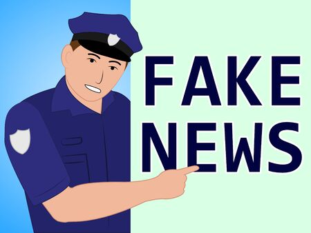 Fake News Police Meaning Fraud 3d Illustration