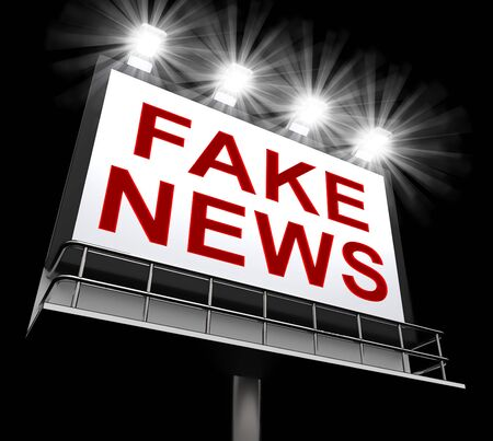 Fake News Billboard Showing Propaganda 3d Illustration