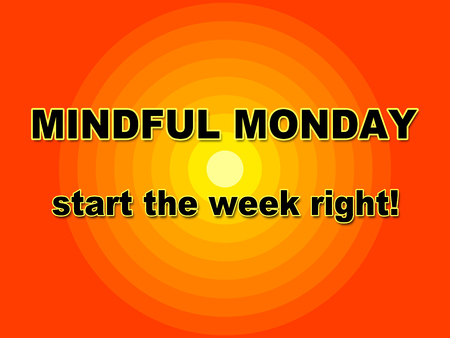 Monday Blessing Quotes - Mindful Start Message - 3d Illustration Stock Photo