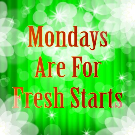 Monday Work Quotes - Fresh Start Bokeh - 3d Illustration Stock Photo