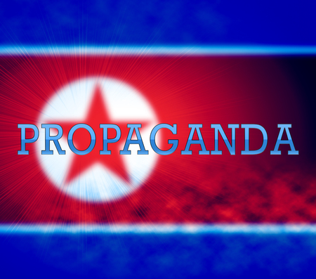 Propaganda Communist Lie From North Korean 3d Illustration. Disinformation And Misleading Government Politics Hoax From NK Dprk