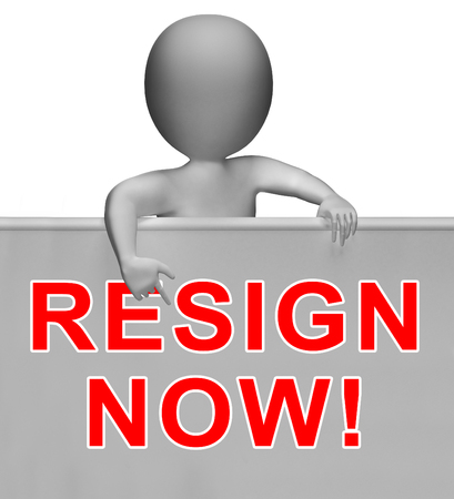 Resign Now Message Means Quit Or Dismissal From Job Government Or President. Anti Corruption Outcry Dismissal Protest Фото со стока