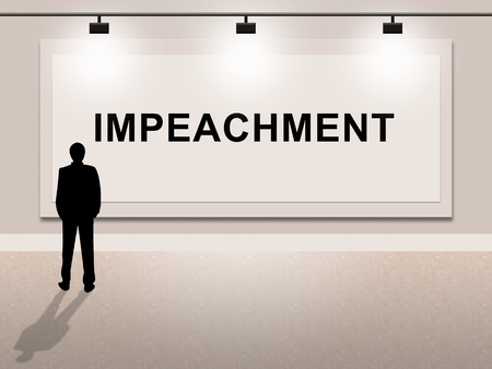 Impeachment Sign To Impeach Corrupt President Or Politician. Legal Indictment In Politics.