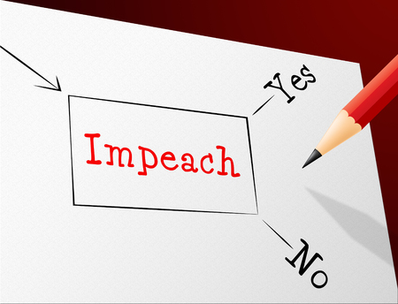 Impeach Yes No To Remove Corrupt President Or Politician. Legal Indictment In Politics.