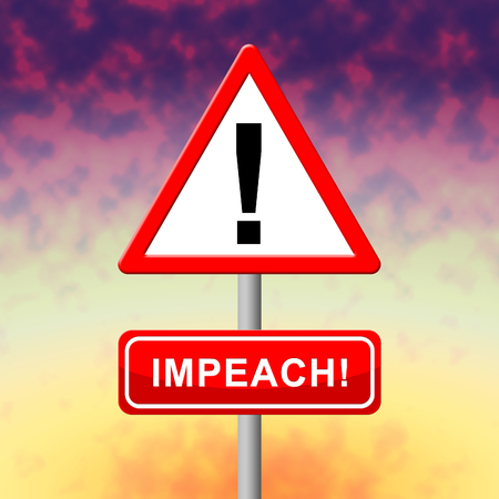 Impeachment Warning Sign To Impeach Corrupt President Or Politician. Legal Indictment In Politics. Stock fotó